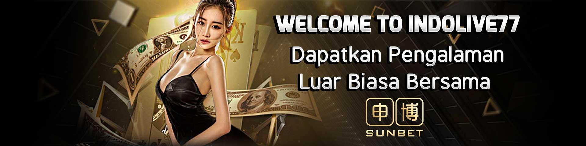 Sunbet Platform Live Casino Online Asia Terkemuka di Indonesia